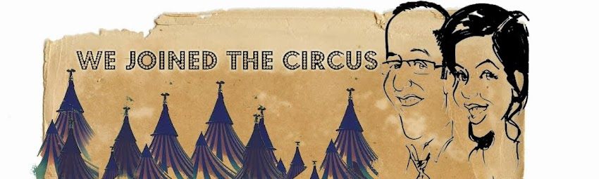 We Joined The Circus