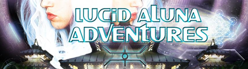 Lucid aLuna Adventures