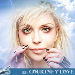 The 30 Greatest Music Legends Of Our Time: 21. Courtney Love
