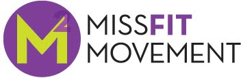 The MissFit Movement