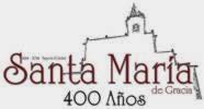 IV Centenario de nuestra iglesia Santa María de Gracia