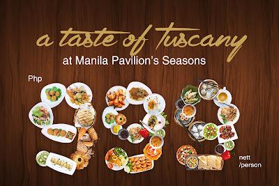 A Taste Of Tuscany At The Manila Pavilion's Seasons