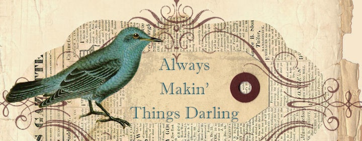 Always Makin' Things Darling