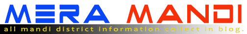 Mera Mandi | Mandi District Information.