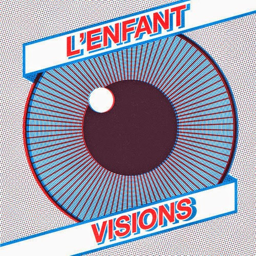L'Enfant - Visions EP