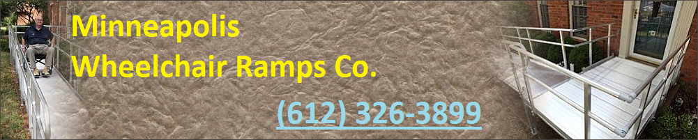 Minneapolis Wheelchair Ramps Co. (612) 326-3899