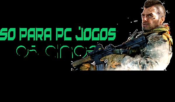 Só Para PC Jogos