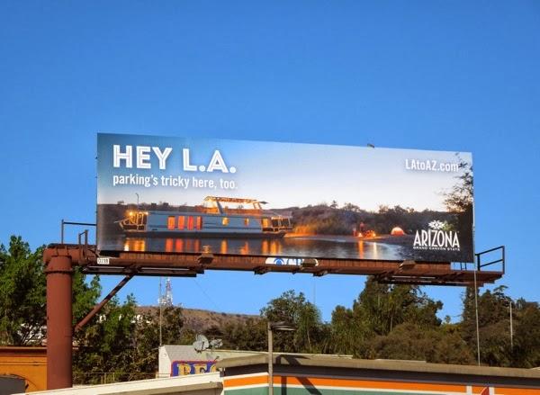 Hey LA parkings tricky here too Arizona tourism billboard
