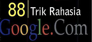88 Trik Rahasia Google