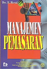 toko buku rahma: buku MANAJEMEN PEMASARAN, pengarang mursid, penerbit bumi aksara