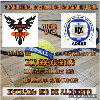 Final da Copa Nosso Paraná RN de Futsal 2018