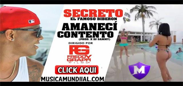 Secreto el Biberon - Amaneci Contento (Video Oficial)