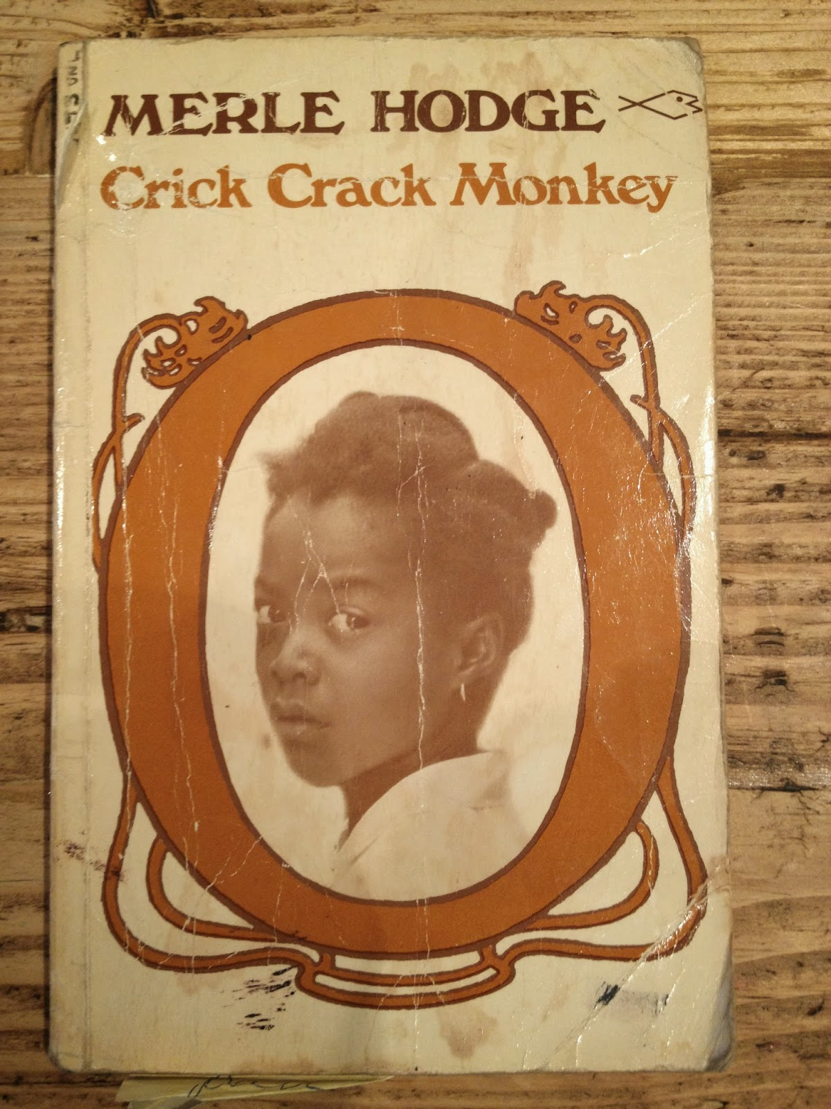 the crick crack monkey by merle hodge Get this from a library crick crack, monkey [merle hodge].