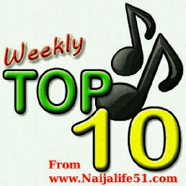 This Week Top Naija Songs