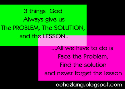 3 things God always give us. The Problem, The Solution, and the Lesson.