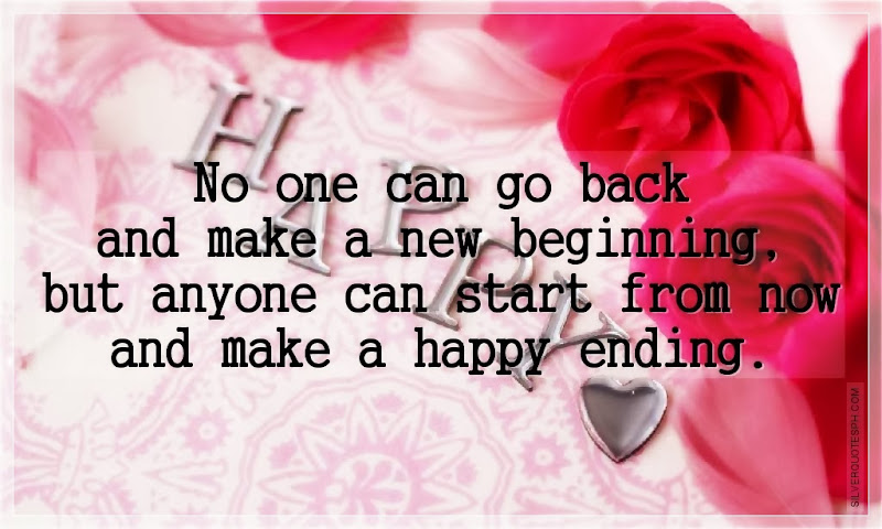 No One Can Go Back And Make A New Beginning, Picture Quotes, Love Quotes, Sad Quotes, Sweet Quotes, Birthday Quotes, Friendship Quotes, Inspirational Quotes, Tagalog Quotes