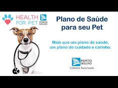 Plano de Saúde Health for Pet - Porto Seguro