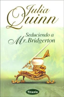 Reseña: Seduciendo a Mr.Bridgerton, Julia Quinn