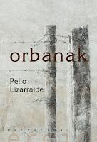 Orbanak, Pello Lizarralde