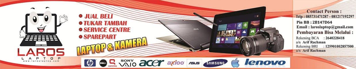 laroslaptop.com, jual beli laptop, service laptop, kamera bekas, sparepart
