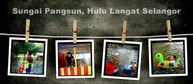 http://enna-banana.blogspot.com/2015/04/sungai-pangsun-hulu-langat-selangor-2015.html