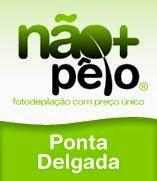 Não+Pêlo Ponta Delgada