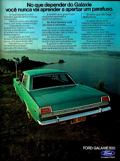 propaganda Ford Galaxie 500 - 1973, brazilian advertising cars in the 70s; os anos 70; história da década de 70; Brazil in the 70s; propaganda carros anos 70; Oswaldo Hernandez;.