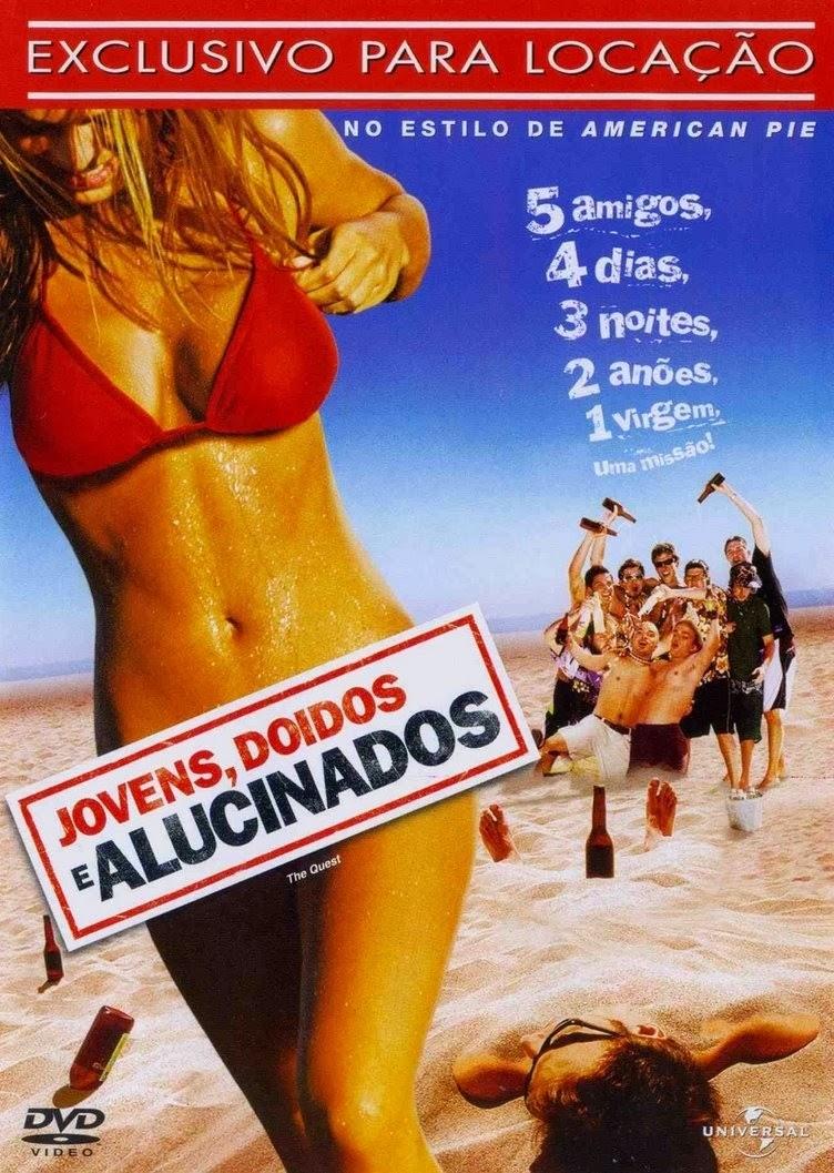 Jovens, Doidos e Alucinados – Dublado (2006)