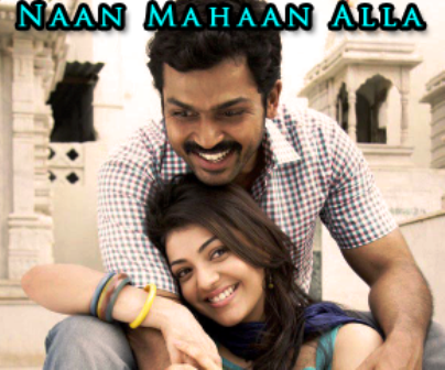 Watch Naan Mahaan Alla (2010) Tamil Movie Online