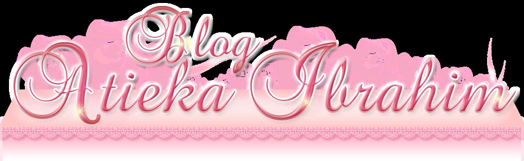 Blog Atieka Ibrahim