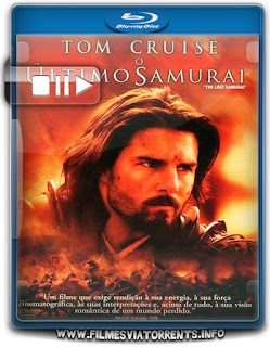 O Último Samurai Torrent - BluRay Rip 720p Dublado