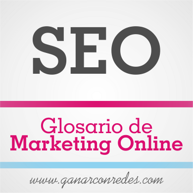SEO | Glosario de marketing Online
