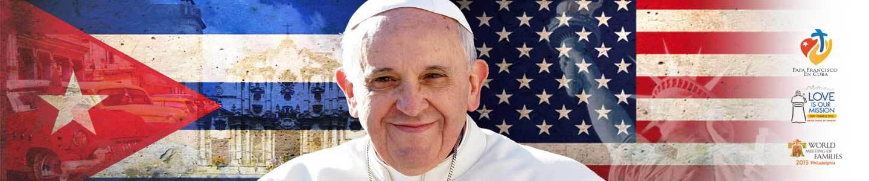 ALETEIA Presenta Cobertura Especial por el Viaje papal a Cuba y EE.UU.