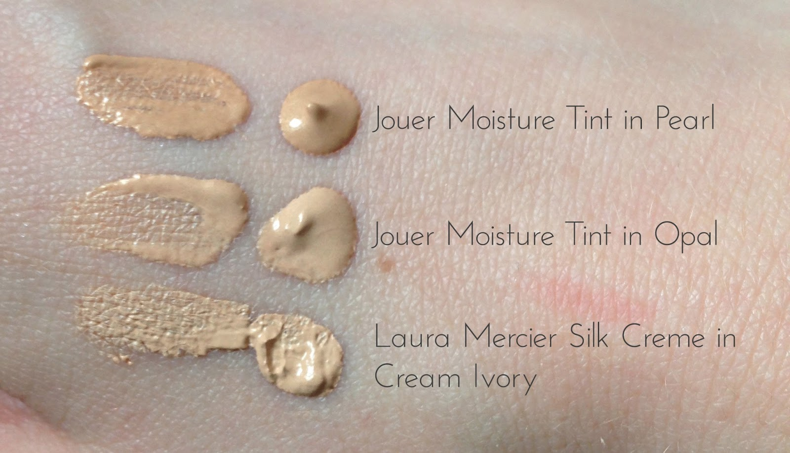 Foundation swatches, Nars Sheer Glow, Jouer Moisture Tint and Laura Mercier Silk Creme