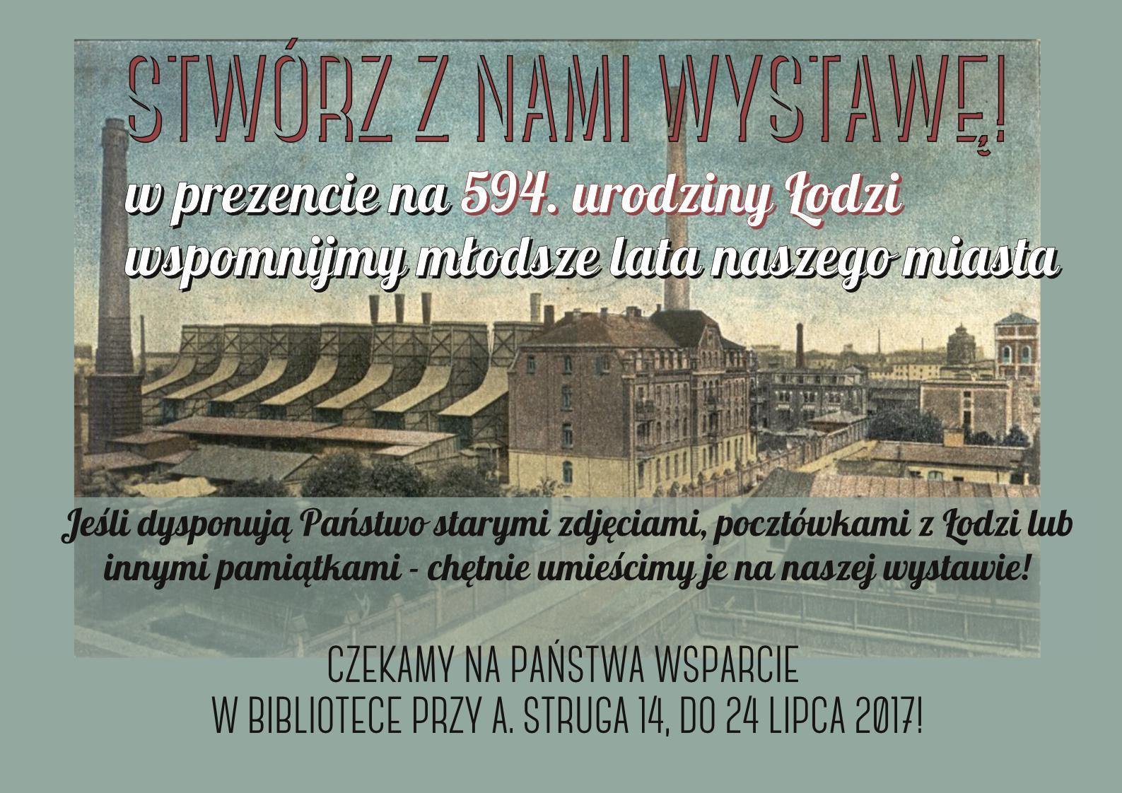 Stwórzmy wspólnie wystawę na urodziny Łodzi