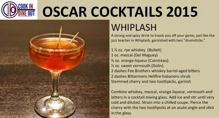 Cook In / Dine Out Oscar Cocktails 2015 Whiplash