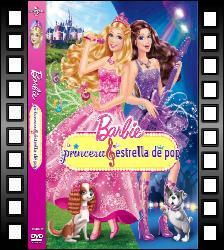 Ulo Barbie La Princesa Y La Estrella De Pop Barbie The Princess And