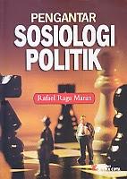 toko buku rahma: buku PENGANTAR SOSIOLOGI POLITIK, pengarang rafael raga maran, penerbit rineka cipta