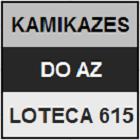 LOTECA 615 - MINI KAMIKAZES