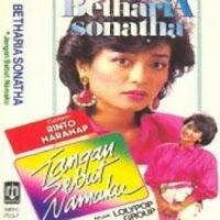 Betharia Sonatha - Jangan Sebut Namaku (Album 1986)