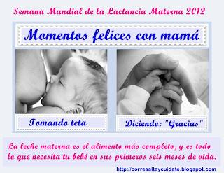 Afiche Semana Mundial de la Lactancia Materna 2012 http://corresaltaycuidate.blogspot.com