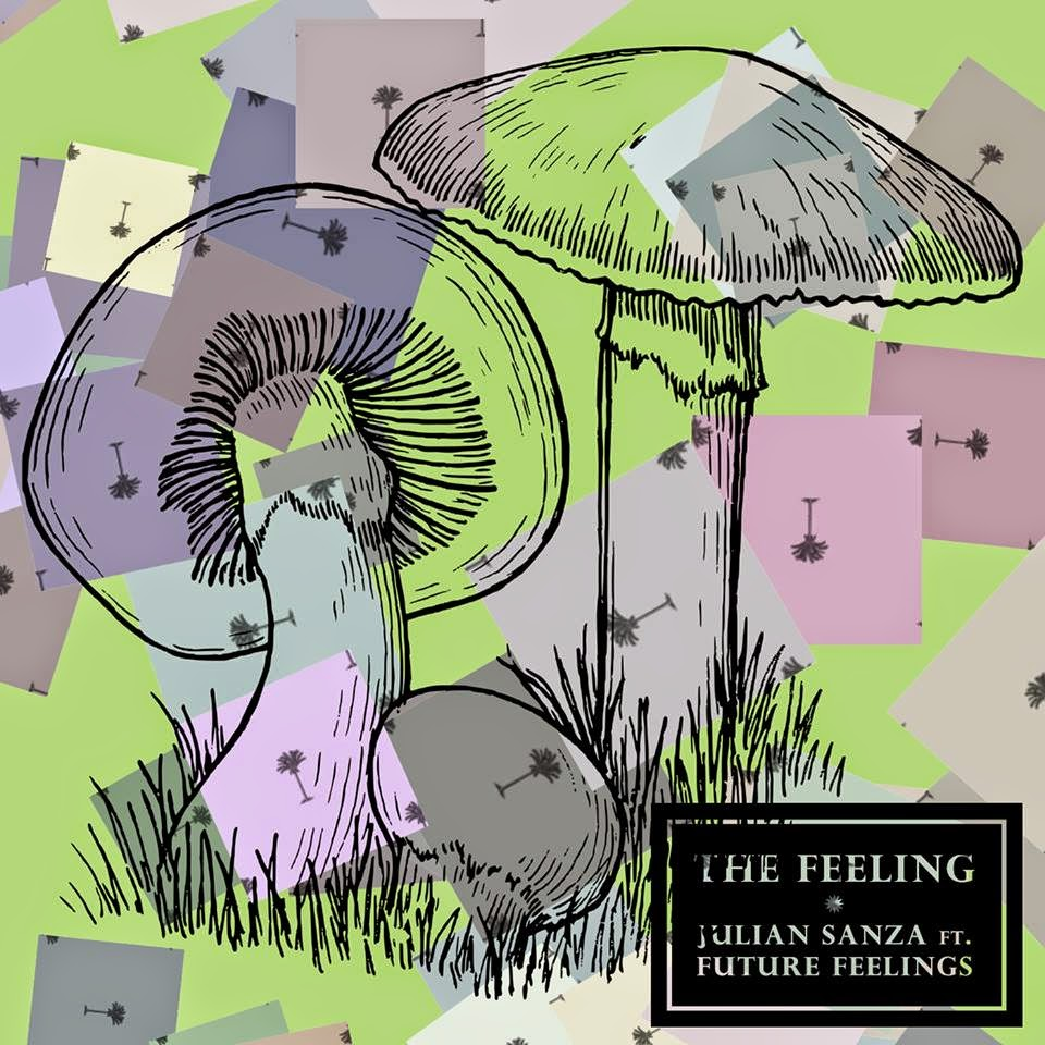 Julian Sanza Ft. Future Feelings - The Feeling EP