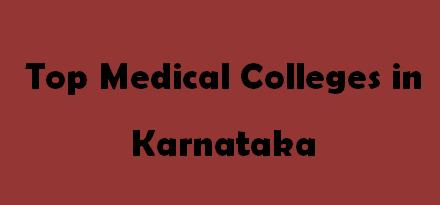 Top Medical Colleges in Karnataka 2014-2015