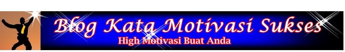 Blog Kata Motivasi Sukses