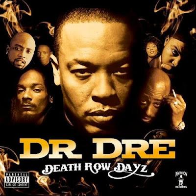 Dr. Dre – Death Row Dayz (CD) (2007) (320 kbps)