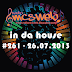 #261 In Da House - 26.07.2013
