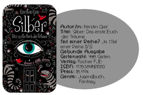 http://www.amazon.de/Silber-erste-Buch-Tr%C3%A4ume-Roman/dp/3841421059/ref=sr_1_1?ie=UTF8&qid=1403268605&sr=8-1&keywords=silber+das+erste+buch+der+tr%C3%A4ume