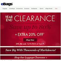 http://www.ebags.com/search/sa/clearance/h/sale?sort=RecentlyMarkedDown&sourceid=EMD29CL&e=xsxxvx4&emjobid=2964592&smtrctid=355502913