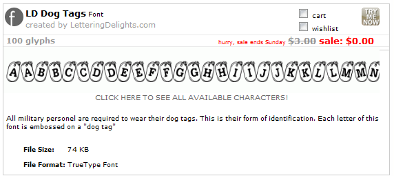 http://interneka.com/affiliate/AIDLink.php?link=www.letteringdelights.com/font:ld_dog_tags-1994.html&AID=39954