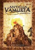 Antiga Vamurta, un món fantàstic